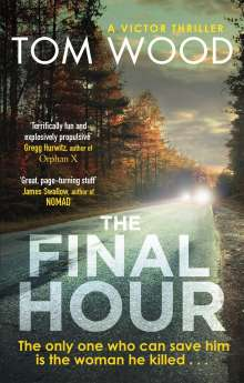 Tom Wood: The Final Hour, Buch