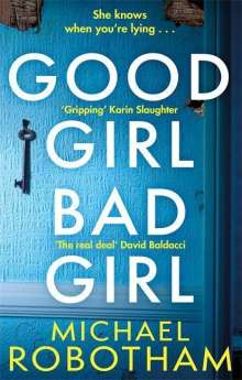 Michael Robotham: Good Girl, Bad Girl, Buch
