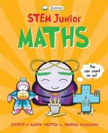 Jonathan O'Callaghan (Author): Basher STEM Junior: Maths, Buch