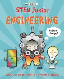 Jonathan O'Callaghan (Author): Basher STEM Junior: Engineering, Buch