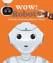Andrea Mills: Wow! Robots, Buch