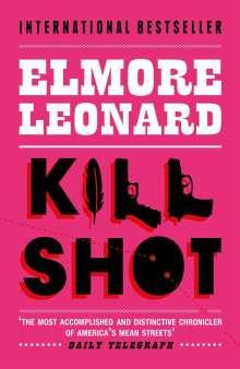 Elmore Leonard: Killshot, Buch