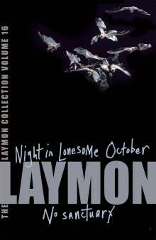 Richard Laymon: The Richard Laymon Collection Volume 16: Night in the Lonesome October & No Sanctuary, Buch