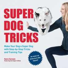 Sara Carson: Super Dog Tricks, Buch