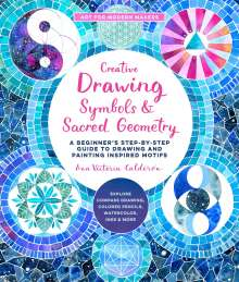 Ana Victoria Calderon: Creative Drawing: Symbols and Sacred Geometry, Buch