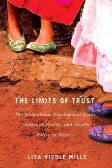 Lisa Nicole Mills: The Limits of Trust, Buch
