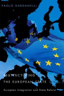 Paolo Dardanelli: Restructuring the European State, Buch