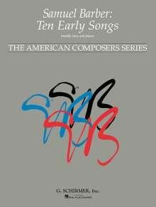 Samuel Barber: 10 Early Songs: Medium Voice, Noten