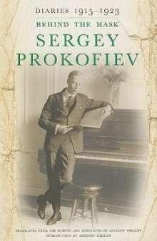 Sergey Prokofiev: Sergey Prokofiev Diaries: 1915-1923: Behind the Mask, Buch