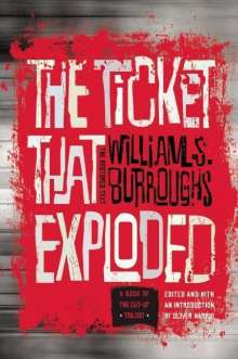 William S. Burroughs: The Ticket That Exploded: The Restored Text, Buch
