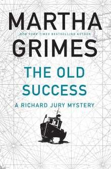 Martha Grimes: The Old Success, Buch