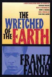 Frantz Fanon: The Wretched of the Earth, Buch