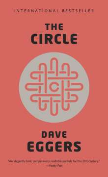 Dave Eggers: The Circle, Buch