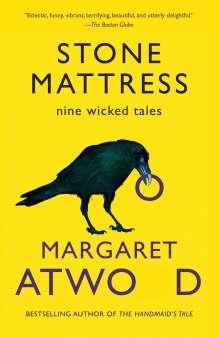 Margaret Atwood (geb. 1939): Stone Mattress, Buch