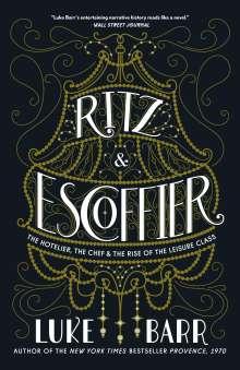 Luke Barr: Ritz and Escoffier, Buch
