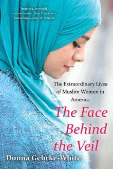Donna Gehrke-White: The Face Behind The Veil, Buch