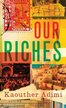Kaouther Adimi: Our Riches, Buch