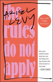 Ariel Levy: The Rules Do Not Apply, Buch