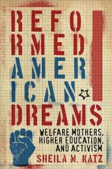 Sheila M. Katz: Reformed American Dreams, Buch
