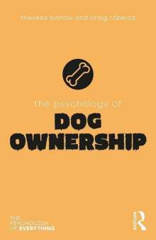Theresa Barlow: The Psychology of Dog Ownership, Buch