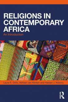 Laura S. Grillo (Georgetown University, USA): Religions in Contemporary Africa, Buch