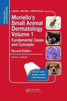 Darren Berger: Moriello's Small Animal Dermatology, Fundamental Cases and Concepts, Buch