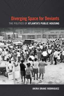 Akira Drake Rodriguez: Diverging Space for Deviants, Buch