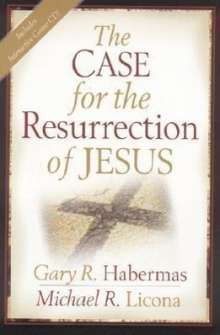 Gary R. Habermas: The Case for the Resurrection of Jesus, Buch