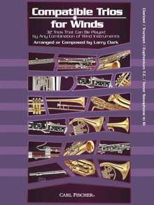 Larry Clark: Compatible Trios For Winds - Clarinet/Trumpet/Euphonium T.C./Tenor Saxophone, Noten