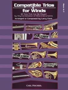 Larry Clark: Compatible Trios For Winds - Horn In F, Noten