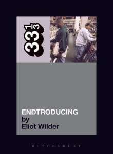 Eliot Wilder: DJ Shadow's Endtroducing, Buch