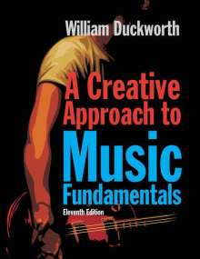 William Duckworth: A Creative Approach to Music Fundamentals (Book Only), Buch