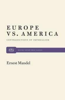 Ernest Mandel: Europe vs. America, Buch