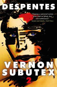 Virginie Despentes: Vernon Subutex Two, Buch