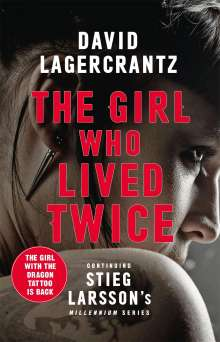 David Lagercrantz: The Girl Who Lived Twice, Buch
