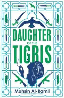 Muhsin Al-Ramli: Daughter of the Tigris, Buch