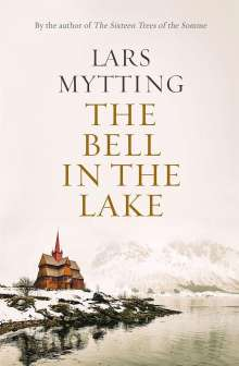 Lars Mytting: The Bell in the Lake, Buch