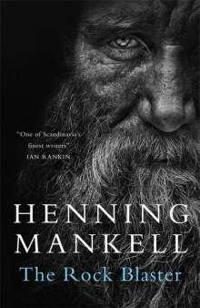 Henning Mankell (1948-2015): The Rock Blaster, Buch