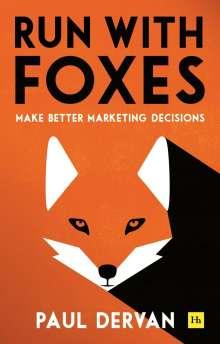 Paul Dervan: Run with Foxes, Buch