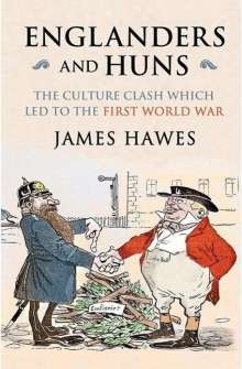 James Hawes: Englanders and Huns, Buch