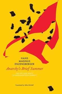 Hans Magnus Enzensberger: Anarchy's Brief Summer, Buch
