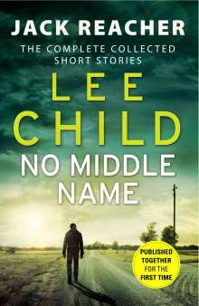 Lee Child: No Middle Name, Buch