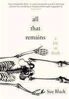 Sue Black: All That Remains, Buch