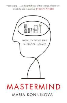 Maria Konnikova: Mastermind, Buch