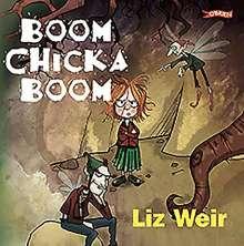Liz Weir: Boom Chicka Boom, CD