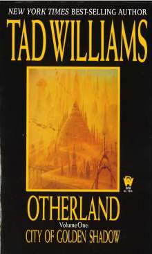 Tad Williams: Otherland 1. City of Golden Shadows, Buch
