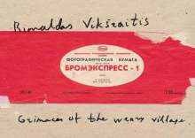 Rimaldas Viksraitis: Rimaldas Viksraitis: Grimaces of the Weary Village 1976-2006, Buch