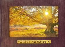 Richard Kraus: Forest Moments, Buch