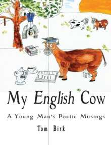 Thomas Birk: My English Cow, A Young Man's Poetic Musings, Buch