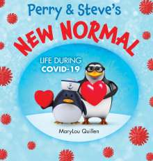 Marylou Quillen: Perry and Steve's New Normal, Buch